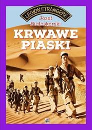 okładka Krwawe piaski, Książka | Białoskórski Józef