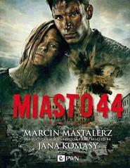 okładka Miasto 44, Książka | Marcin  Mastalerz