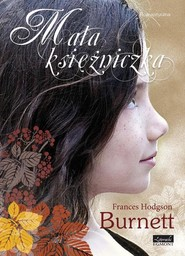 okładka Mała księżniczka, Książka | Frances Burnett