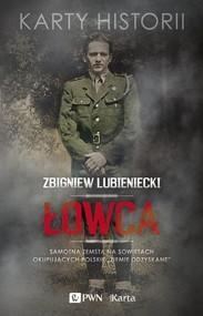 """okładka Łowca Samotna zemsta na Sowietach okupujących polskie """"Ziemie Odzyskane"""", Książka   Zbigniew  Lubieniecki"""
