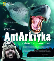 okładka AntArktyka Podwodne zauroczenie, Książka   Stróżyński Bartosz