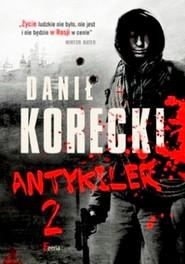 okładka Antykiler 2, Książka | Danił Korecki