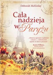 okładka Cała nadzieja w Paryżu, Książka | Deborah McKinlay