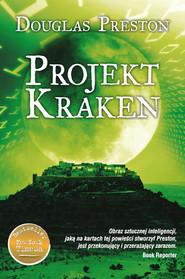 okładka Projekt Kraken, Książka | Douglas Preston
