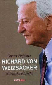 okładka Richard von Weizsacker Niemiecka biografia, Książka   Hofmann Gunter