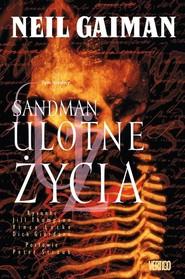 okładka Sandman Tom 7 Ulotne życia, Książka | Neil Gaiman