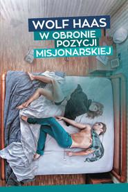 okładka W obronie pozycji misjonarskiej, Książka   Wolf Haas