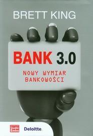 okładka Bank 3.0 Nowy wymiar bankowości, Książka   Brett King