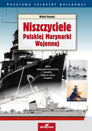 okładka Niszczyciele Polskiej Marynarki Wojennej, Książka | Koszela Witold