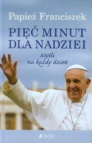 okładka Pięć minut dla nadziei Myśli na każdy dzień, Książka | Papież Franciszek