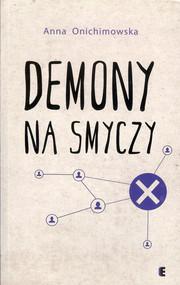okładka Demony na smyczy, Książka | Anna Onichimowska