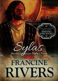 okładka Sylas Skryba towarzysz Pawła z Tarsu Część 5, Książka | Francine Rivers