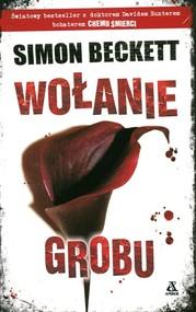 okładka Wołanie grobu, Książka | Simon Beckett