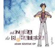 okładka Od zera do bohatera + CD, Książka | Adam Szustak, Przemysław Wysogląd