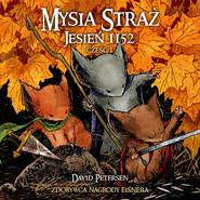 okładka Mysia Straż 1 Jesień 1152 Część 1, Książka   Petersen David