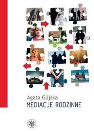 okładka Mediacje rodzinne, Książka | Gójska Agata