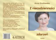 okładka Z niecodzienności zdarzeń, Książka | Grodowska Anna