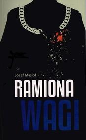 okładka Ramiona wagi, Książka | Musioł Józef