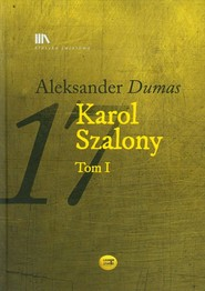 okładka Karol Szalony Tom 1, Książka | Aleksander  Dumas