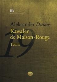 okładka Kawaler de Maison-Rouge Tom 1 + CD, Książka | Aleksander  Dumas