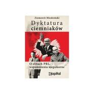 okładka Dyktatura ciemniaków, Książka | Miedziński Ziemowit