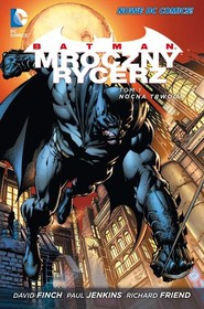 okładka Batman Mroczny Rycerz Tom 1 Nocna trwoga, Książka | Jenkins Paul