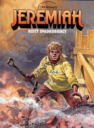 okładka Jeremiah 3 Dzicy spadkobiercy, Książka   Hermann