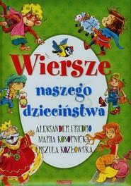 okładka Wiersze naszego dzieciństwa, Książka | Aleksander Fredro, Urszula Kozłowska, Maria Konopnicka