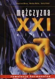 okładka Mężczyzna XXI wieku, Książka | Siegfried Meryn, Markus Metka, Georg Kindel