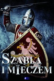 okładka Szablą i mieczem, Książka   Sławomir Leśniewski