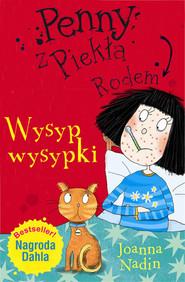 okładka Penny z Piekła Rodem Wysyp wysypki, Książka   Joanna Nadin