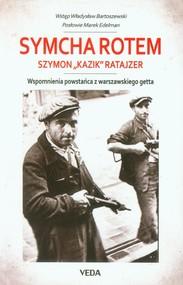 okładka Wspomnienia powstańca z warszawskiego getta, Książka | Rotem Symcha