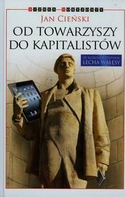 okładka Od towarzyszy do kapitalistów, Książka   Jan  Cieński