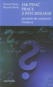 okładka Jak pisać prace z psychologii Poradnik dla studentów i badaczy, Książka   Edward Nęcka, Ryszard Stocki