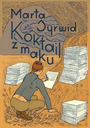 okładka Koktajl z maku, Książka | Marta Syrwid