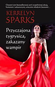 okładka Przyczajona tygrysica zakazany wampir, Książka | Kerrelyn Sparks