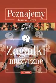 okładka Zagadki muzyczne Poznajemy, Książka | Olczyk Joanna