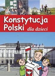 okładka Konstytucja Polski dla dzieci, Książka | Jarosław Górski