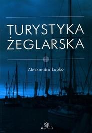 okładka Turystyka żeglarska, Książka | Łapko Aleksandra