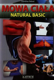okładka Mowa ciała Natural basic, Książka | Rebel Gunther