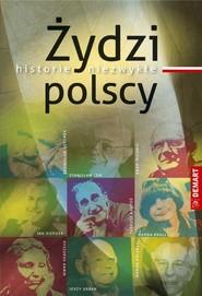 okładka Żydzi polscy historie niezwykłe, Książka |