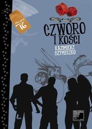 okładka Czworo i kości, Książka   Kazimierz Szymeczko