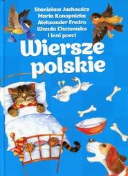 okładka Wiersze polskie, Książka | Stanisław Jachowicz, Maria Konopnicka, Aleksander Fredro, Wanda i inni Chotomska