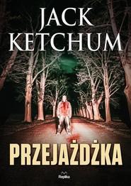 okładka Przejażdżka, Książka | Ketchum Jack