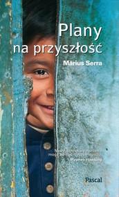 okładka Plany na przyszłość, Książka | Màrius  Serra