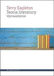 okładka Teoria literatury Wprowadzenie, Książka   Eagleton Terry