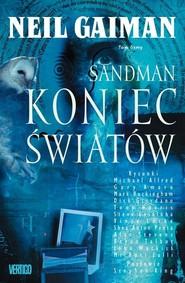 okładka Sandman Tom 8 Koniec światów, Książka   Neil Gaiman