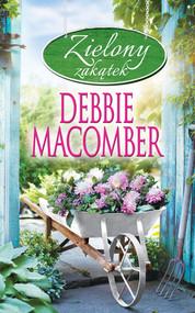 okładka Zielony zakątek, Książka | Debbie Macomber