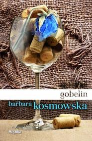 okładka Gobelin, Książka | Barbara Kosmowska