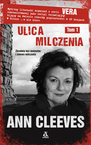 okładka Ulica milczenia Tom 1, Książka   Ann Cleeves